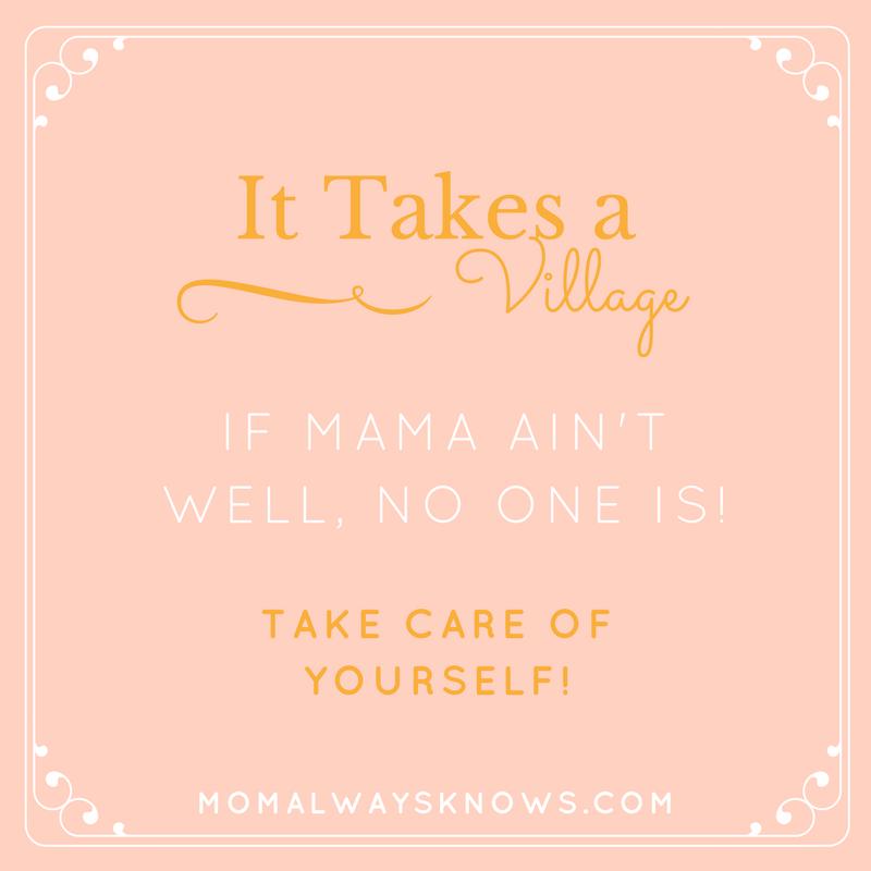 it takes a village mom